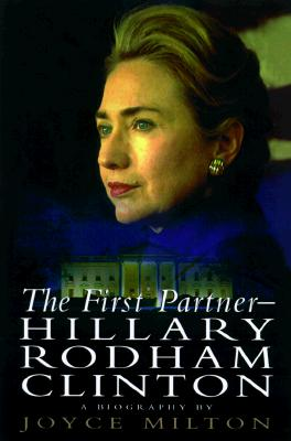 Image for The First Partner: Hillary Rodham Clinton: A Biography