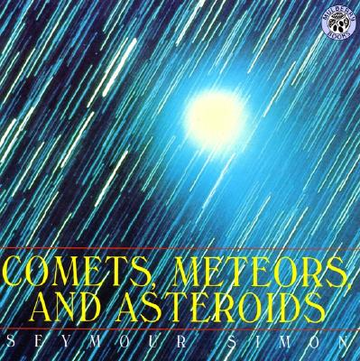 Image for Comets, Meteors, and Asteroids