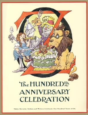 Image for Oz: The Hundredth Anniversary Celebration