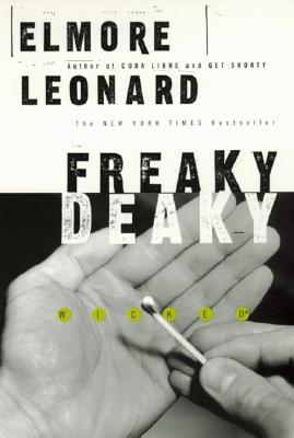 Freaky, Deaky, ELMORE LEONARD