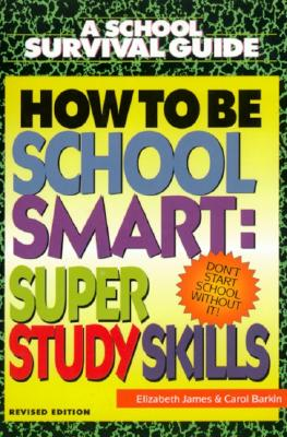 Image for How to Be School Smart (School Survival Guide)