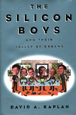 Image for SILICON BOYS, THE AND THE VALLEY OF THEIR DREAMS