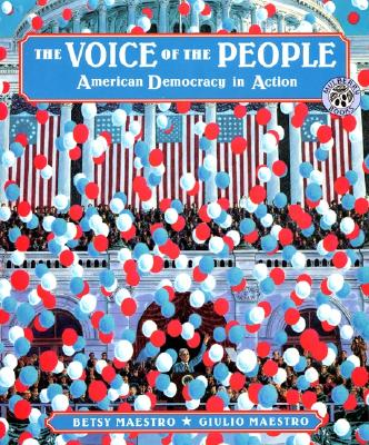 Image for The Voice of the People: American Democracy in Action (The American Story)