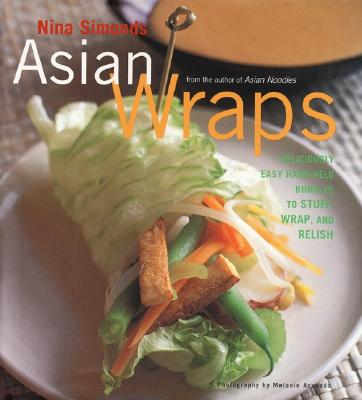 Image for ASIAN WRAPS : DELICIOUSLY EASY HAND HELD