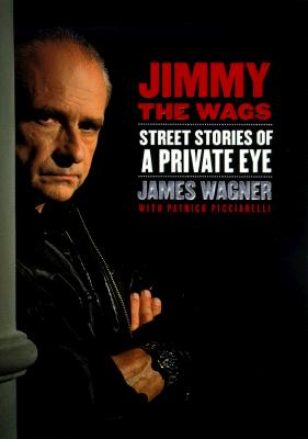 Image for Jimmy the Wags: Street Stories of a Private Eye
