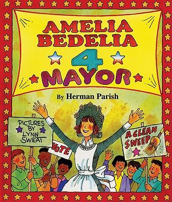 Image for Amelia Bedelia 4 Mayor