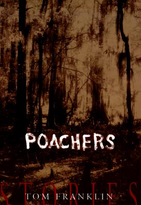 Image for Poachers: Stories