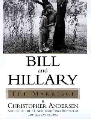Image for Bill and Hillary: The Marriage Andersen, Christopher