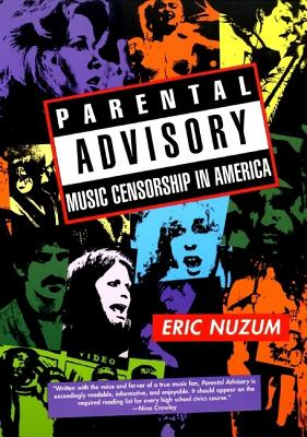 Image for Parental Advisory: Music Censorship in America