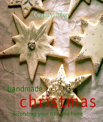 Image for Country Living Handmade Christmas: Decorating Your Tree & Home