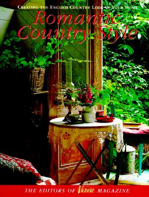 Image for Victoria: Romantic Country Style: Creating the English Country Look in Your Home