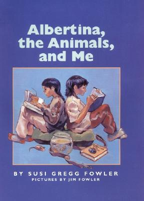 Image for Albertina, the Animals, and Me