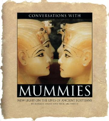 Image for Conversations With Mummies: New Light on the Lives of Ancient Egyptians