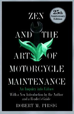 Image for ZEN AND THE ART OF MOTORCYCLE MAINTENANCE