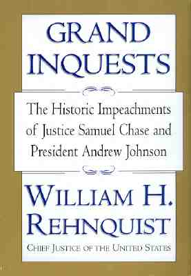 Image for Grand Inquests: The Historic Impeachments of Justice Samuel Chase and President Andrew Johnson