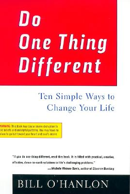 Image for Do One Thing Different: Ten Simple Ways to Change Your Life