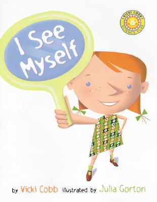 Image for I See Myself (Vicki Cobb Science Play)