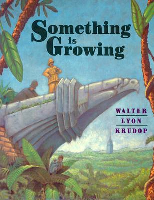 Image for Something Is Growing