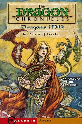 Image for DRAGON'S MILK (Dragon Chronicles)