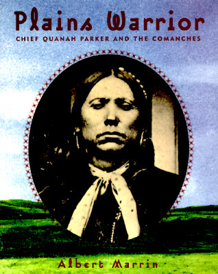 Image for PLAINS WARRIOR CHIEF QUANAH PARKER AND THE COMANCHES