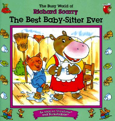 Image for The Best Baby-Sitter Ever (The Busy World of Richard Scarry)