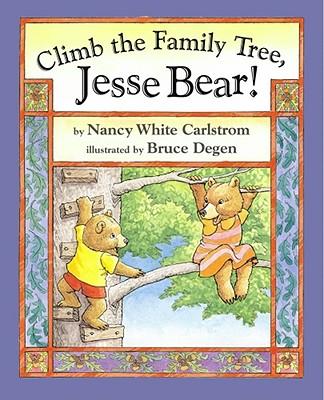 Image for Climb the Family Tree, Jesse Bear!