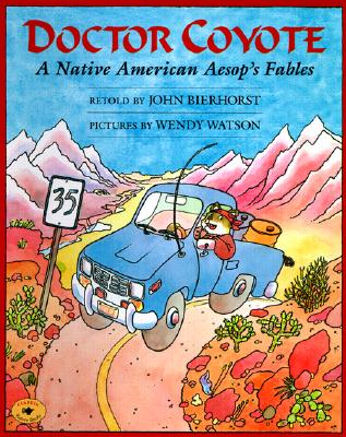 Image for Doctor Coyote: A Native American Aesop's Fables (Aladdin Picture Books)