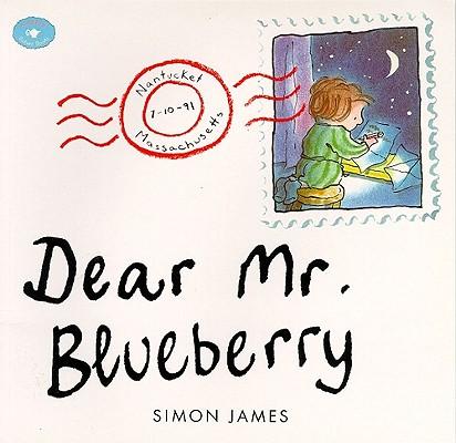 "Dear Mr. Blueberry (Aladdin Picture Books), ""James, Simon"""
