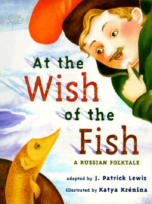 Image for AT THE WISH OF A FISH: A Russian Folktale