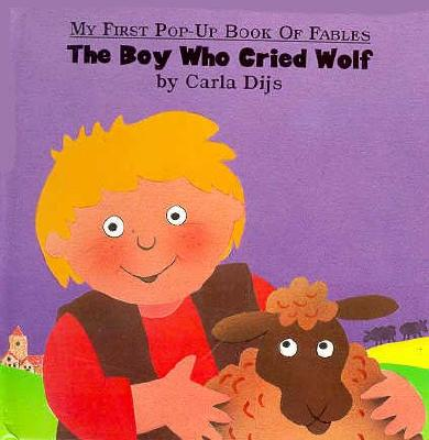 Image for Boy Who Cried Wolf, The (My First Book of Pop-Up Fables)