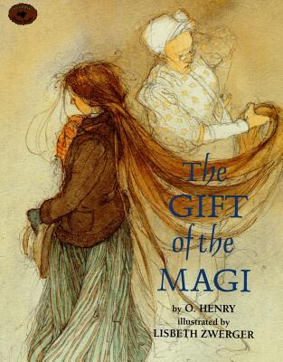 "The Gift of the Magi (Aladdin Picture Books), ""Zwerger, Lisbeth"""