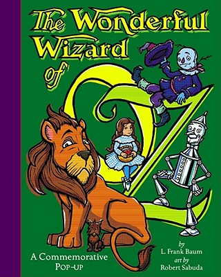 "Image for The Wonderful Wizard of Oz **SIGNED with ""Best Wishes"", 1st Ed /1st Printing** A Commemorative Pop-up"