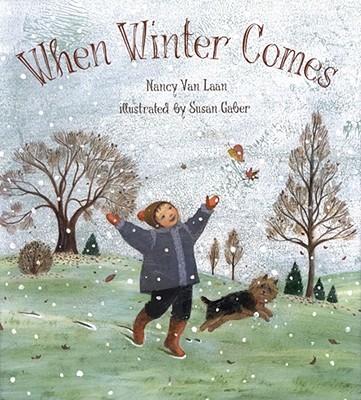 When Winter Comes, Nancy Van Laan