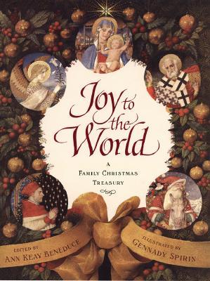 Image for Joy to the World: A Family Christmas Treasury
