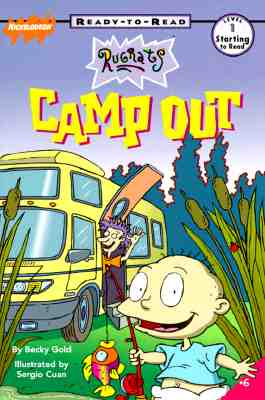 Camp Out  (Rug Rats Ready-to-Read, Level 1), Becky Gold