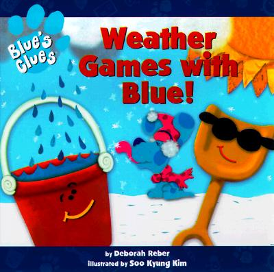 Image for Weather Games With Blue! (Blue's Clues Series)