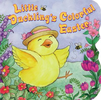 Image for Little Duckling's Colorful Easter (Sparkle 'n' Twinkle Books)