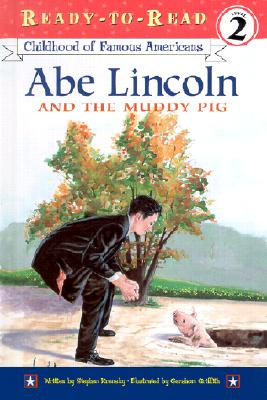 Image for Abe Lincoln and the Muddy Pig (Ready-to-Read Level 2)