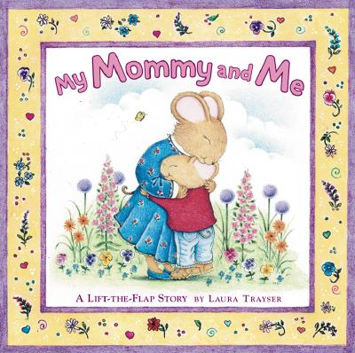 Image for My Mommy and Me: A Lift-the-flap Story