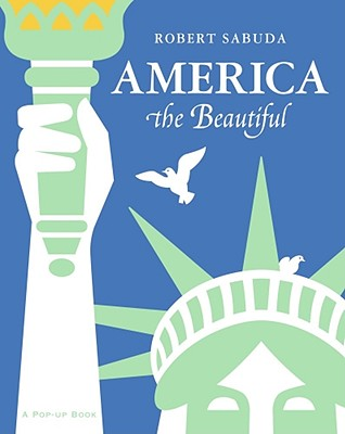 Image for America the Beautiful  **SIGNED +'Best Wishes', 1st Edition /1st Printing** A Classic Collectible Pop-up