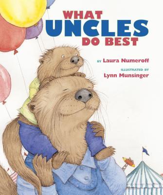 What Aunts Do Best/What Uncles Do Best, Numeroff, Laura