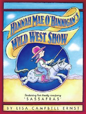 Image for Hannah Mae O'Hannigan's Wild West Show