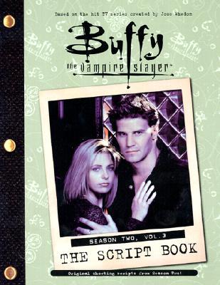 Image for Buffy the Vampire Slayer: The Script Book, Season Two, Volume 3