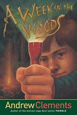 Week in the Woods, ANDREW CLEMENTS