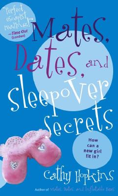 """Image for """"Mates, Dates, and Sleepover Secrets"""""""