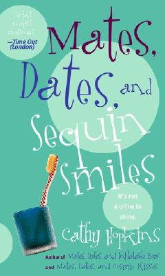 "Image for ""Mates, Dates, and Sequin Smiles (Mates, Dates Series)"""