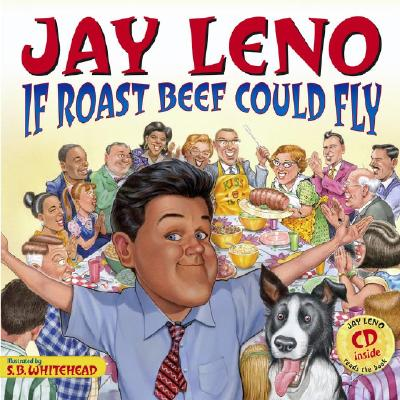 Image for Jay Leno: If Roast Beef Could Fly