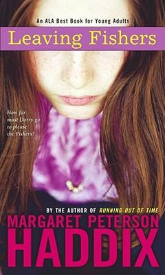 Leaving Fishers, Margaret Peterson Haddix