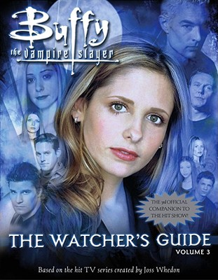 Image for The Watcher's Guide, Volume 3 (Buffy the Vampire Slayer)