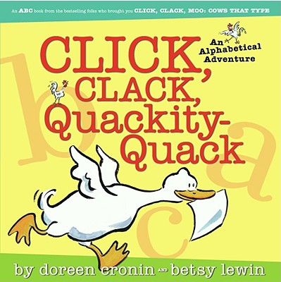 Image for Click, Clack, Quackity-Quack An Alphabetical Adventure